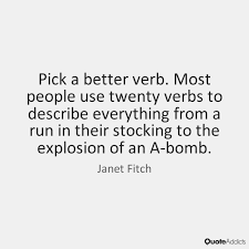 Janet Fitch Verb Quote